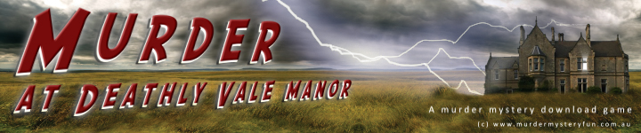 Murder at Deathly Vale Manor - a murder mystery download game