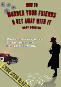 Party planning e-book: How to murder your freinds and get away with it cover